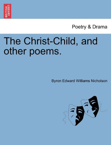 The Christ-Child, and other poems.