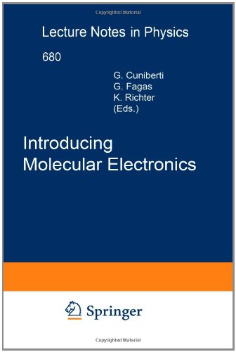 Introducing Molecular Electronics (Lecture Notes in Physics)