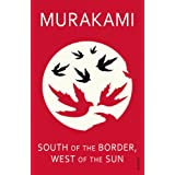 South Of The Border, West Of The Sunby Haruki Murakami