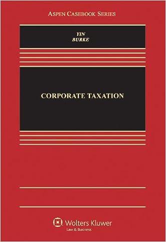 Corporate Taxation (Aspen Casebook)