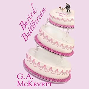 Buried in Buttercream: Savannah Reid, Book 17 | [G. A. McKevett]