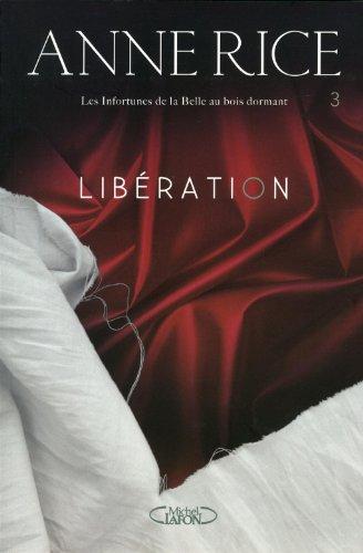 Les infortunes de la Belle au bois dormant, Tome 3 : Libération