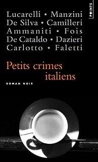 Petits crimes italiens : nouvelles