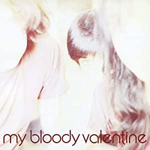 MyBloodyValentine - ISN'T ANYTHING