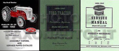 1939 1940 1941 1942 1943 1944 1945 1946 1947 3pc SET FORD TRACTOR 9N 2N OWNERS MANUAL, 9N 2N REPAIR SHOP & SERVICE MANUAL, 2N 9N 8N MASTER PARTS & ASSEMBLY MANUAL (9n Ford Owners Manual compare prices)