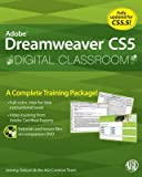 img - for Adobe Dreamweaver CS5 Digital Classroom [With CDROM]   [ADOBE DREAMWEAVER CS5 DIG-W/CD] [Paperback] book / textbook / text book