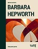 Barbara Hepworth (British Artists Series)