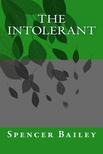 Book: The Intolerant by Spencer Bailey