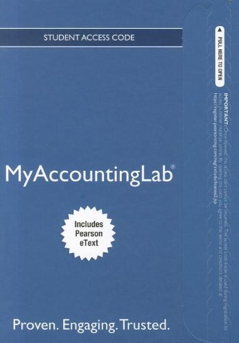 NEW MyAccountingLab with Pearson eText -- Access Card --...