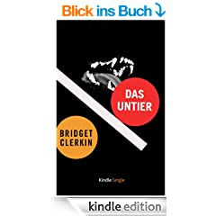 Das Untier (Kindle Single)
