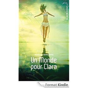Un monde pour Clara (Black Moon)