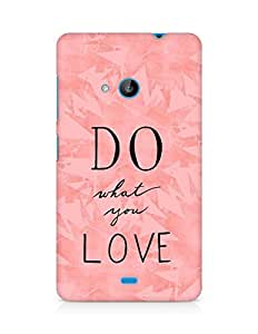 AMEZ do what you love Back Cover For Microsoft Lumia 535