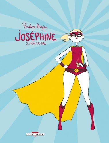 Joséphine 2 : Même pas mal