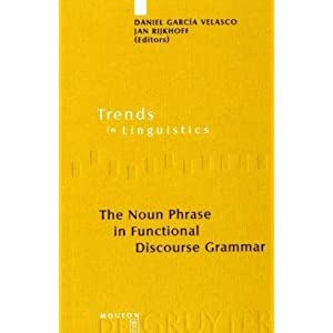 The Noun Phrase in Functional Discourse Grammar Daniel, Garc?­A Velasco