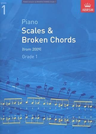 ABRSM: Scales and Broken Chords for Piano (from 2009) Grade 1