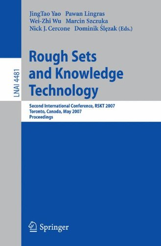 Rough Sets and Knowledge Technology: Second International Conference, RSKT 2007, Toronto, Canada, May 14-16, 2007, Proce
