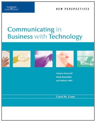 Communicating in Business with Technology (New Perspectives)