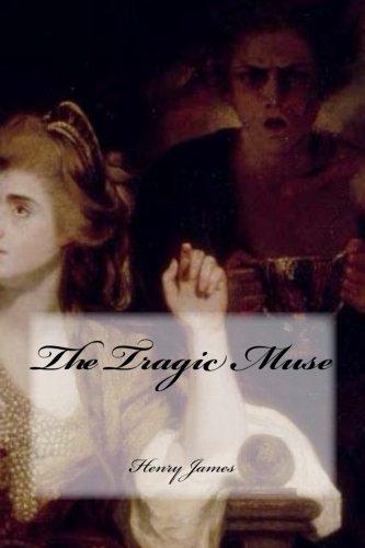 The Tragic Muse [James, Henry] (Tapa Blanda)