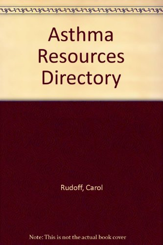 Asthma Resources Directory, Rudoff, Carol