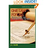 One Law for All: From the Mosaic Texts to the Work of the Holy Spirit