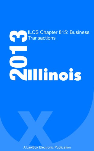 ILCS Chapter 815 2013: Business Transactions (Ilc Llc compare prices)