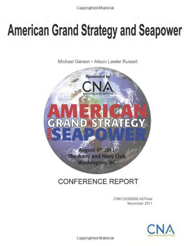 American Grand Strategy and Seapower