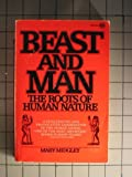Beast and Man (0452005299) by Midgley, Mary