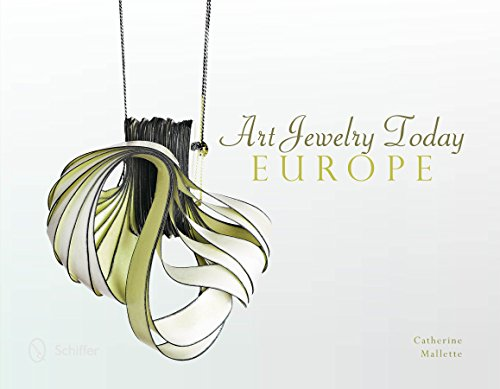 Art Jewelry Today: Europe