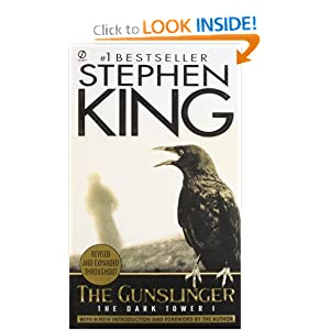 The Gunslinger: (The Dark Tower #1)(Revised Edition) by Stephen King