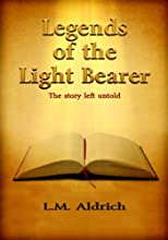 Legends of the Light Bearer