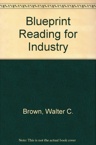 Blueprint Reading for Industry: Write-In Text