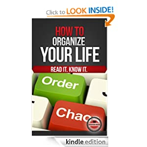 How to Organize Your Life (Every Day), by Higher Read