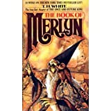 The Book of Merlyn (The True Last Chapter of The Once and Future King) (0425038262) by White, T.H.