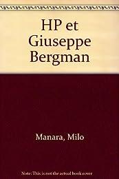 HP et Giuseppe Bergman