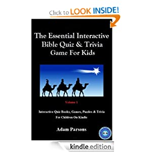 The Essential Interactive Bible Quiz & Trivia Game For Kids: Volume 1