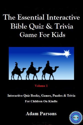 Free Kindle Book : The Essential Interactive Bible Quiz & Trivia Game For Kids: Volume 1 (Interactive Quiz Books, Games, Puzzles & Trivia For Children On Kindle)