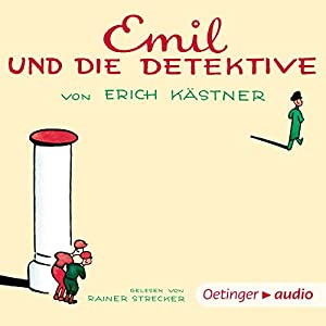 Emil und die Detektive | [Erich Kästner]