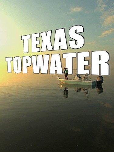 Clip: Texas Topwater