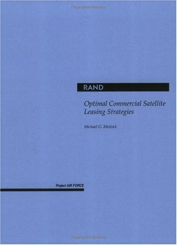 Optimal Commercial Satellite Leasing Strategies