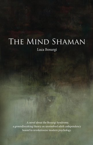 Book: The Mind Shaman by Luca Bosurgi