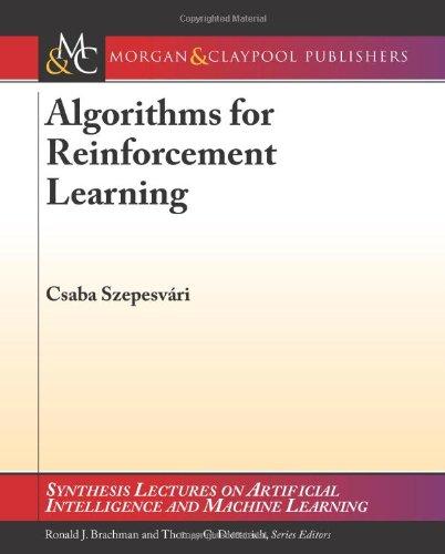 Algorithmen zur Verstärkung lernen (die Synthese-Vorträge über künstliche Intelligenz und Maschinelles Lernen)
