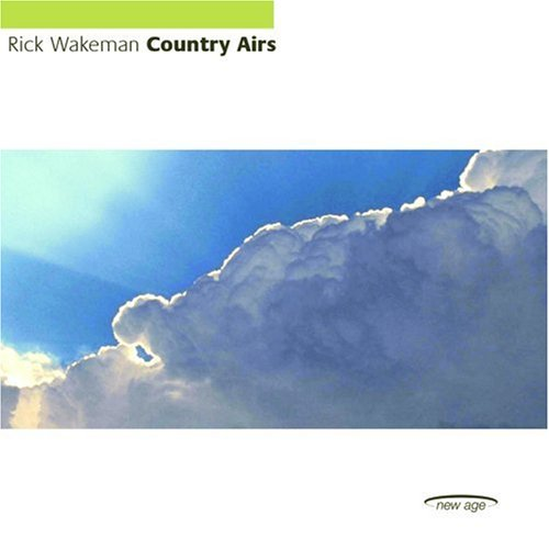 Rick Wakeman - Country Airs (Completely Re-Recorded 1992 Version) - Lyrics2You