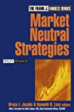 Market Neutral Strategies (Wiley Finance Series)
