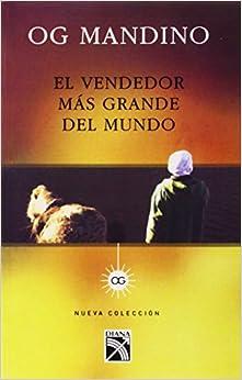 El vendedor mas grande del mundo (Spanish Edition): Og