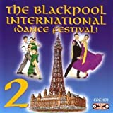 The Blackpool International Dance Festival 2 CD Music For Dancing recorded in tempo for music teaching performance or general listening and enjoyment