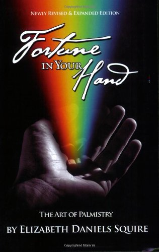 Fortune in Your Hand: The Art of Palmistry