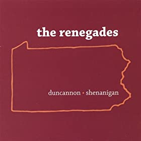 the renegades - duncannon shenanigan (2007)