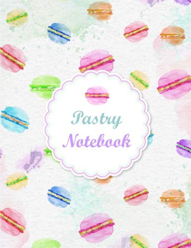 Pastry Notebook Watercolor Dessert Journal Book Ruled Lined Page For Kid Teen Girl Women Lady Cooker Cooking Lover Chef Great For Writing Baker ... Paperback) (Macaron Notebook) (Volume 2) [Youko] (Tapa Blanda)