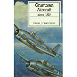 Grumman Aircraft since 1929 (Putnam Aviation Series)