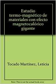 Estudio termo-magnético de materiales con efecto magnetocalórico